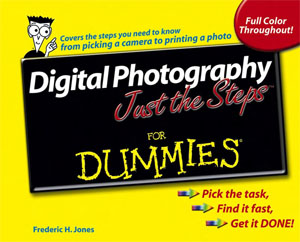 Digital photography just the steps for dummies  - Jones F.